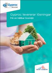 Gyproc levererar lösningar - För en hållbar livsmiljö
