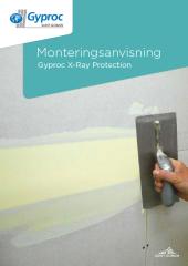 Monteringsanvisning Gyproc X-Ray Protection