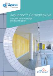 Aquaroc cementskiva för konstant fuktiga miljöer