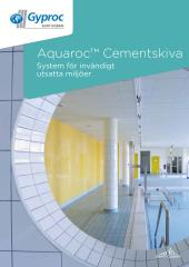 Aquaroc Cementskiva - system för invändigt utsatta miljöer