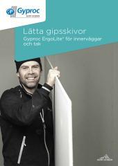 Lätta gipsskivor - Gyproc ErgoLite för innerväggar och tak