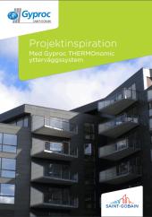 Projektinspiration med Gyproc THERMOnomic ytterväggssystem