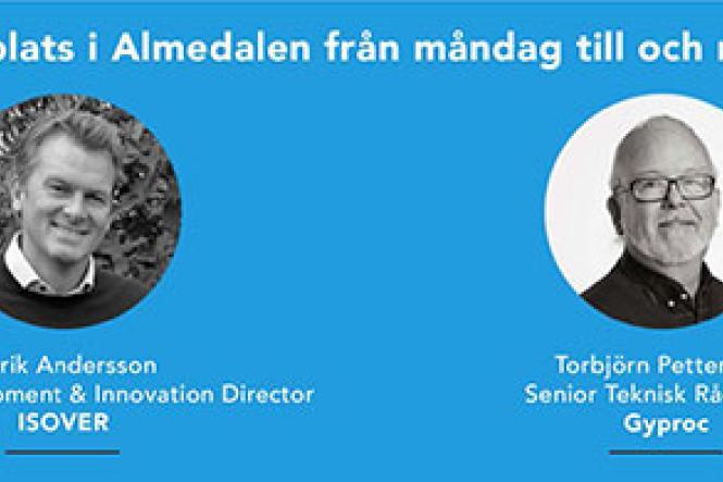Saint-Gobain deltar gärna i debatter om hållbart byggande i Almedalen!